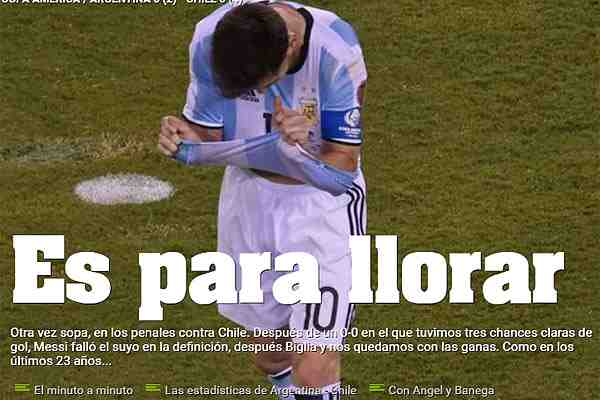 """Prensa argentina no puede creer la final perdida ante Chile: """"Es para llorar"""""""