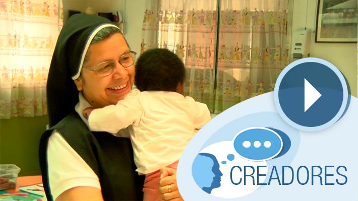 """#Creadores: Hermana Nora Valencia y su admirable labor como """"madre"""" de niños con VIH"""