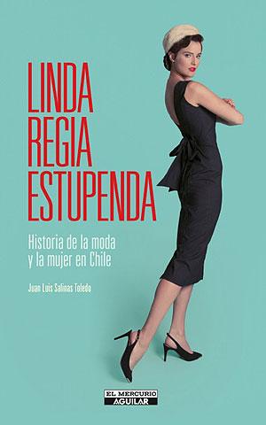 9b76c648d0e6 Una radiografía a la mujer chilena a lo largo de la moda | Emol.com