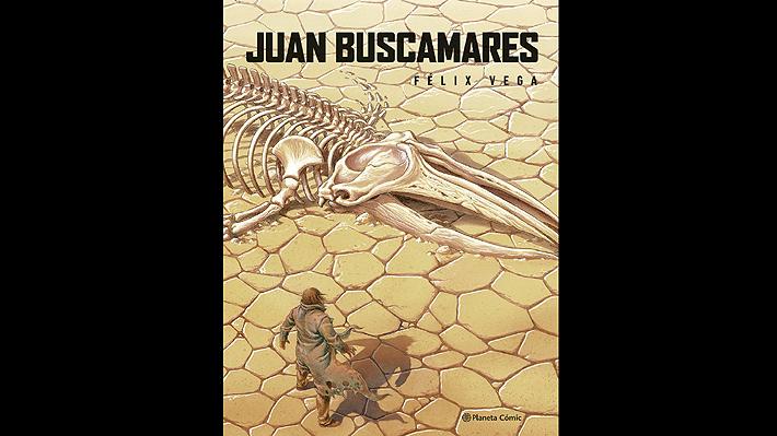 """""""Juan Buscamares"""", la novela gráfica chilena que sorprendió al mundo"""