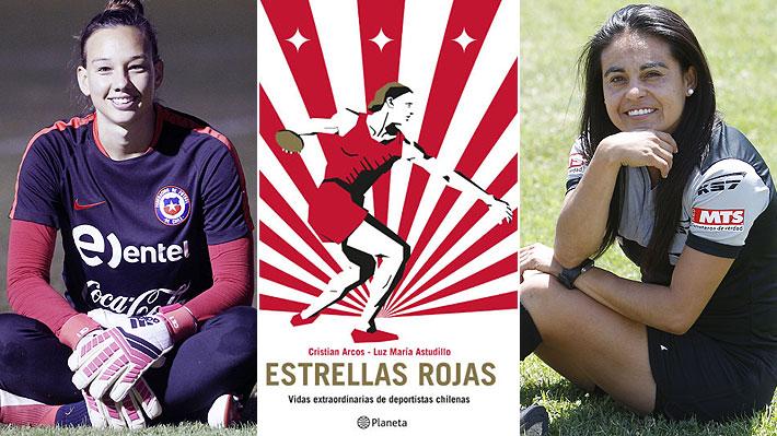 1ea3d3733bee Libro destaca a 17 mujeres deportistas chilenas que han dejado un ...