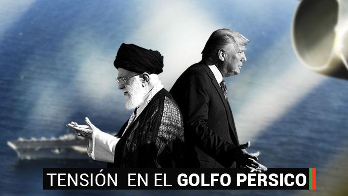 Tensión en el Golfo Pérsico: Los hechos y ataques que han marcado el conflicto de Irán con EE.UU.
