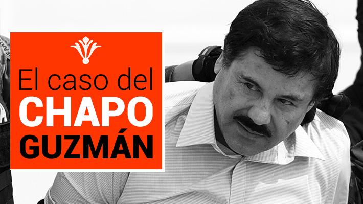 """En el día de su condena: El caso que develó la vida y obra del narcotraficante internacional Joaquín """"Chapo"""" Guzmán"""
