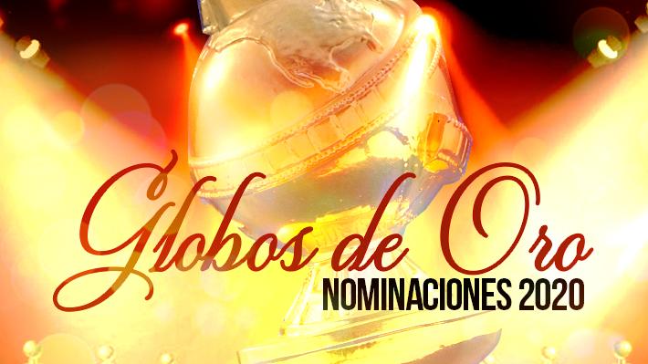 Conoce el listado con todos los nominados para los Globos de Oro 2020